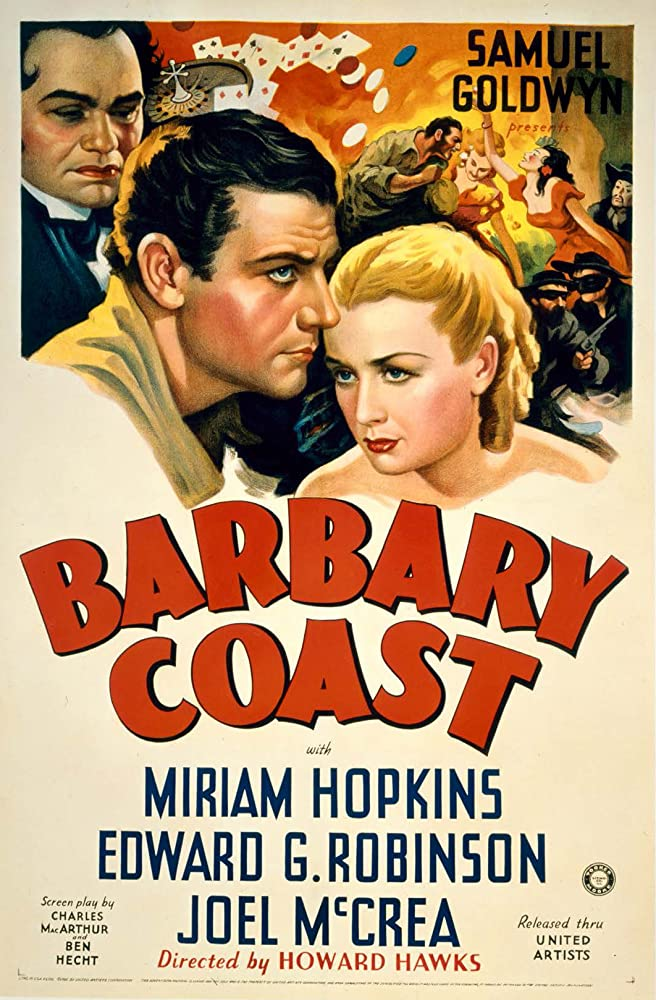Edward G. Robinson, Miriam Hopkins, and Joel McCrea in Barbary Coast (1935)