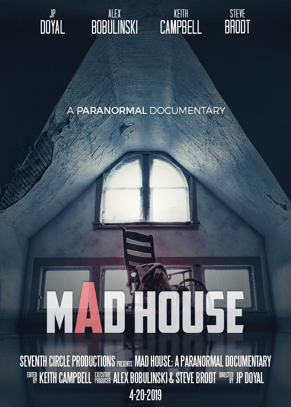 Mad House: A Paranormal Documentary (2019) - IMDb