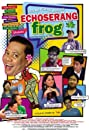 Echoserang Frog (2014) Poster