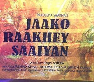 Jaako Raakhe Saaiyan movie, song and  lyrics