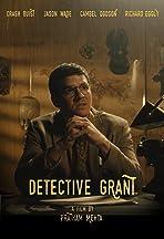 Detective Grant