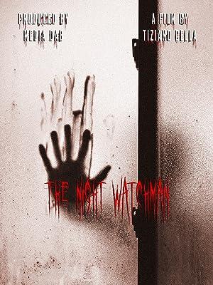 The Night Watchman (2017)