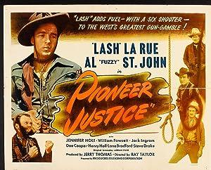 Ray Taylor Pioneer Justice Movie