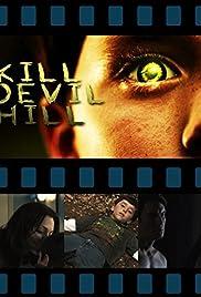 Kill Devil Hill Poster