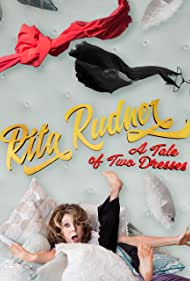Rita Rudner: A Tale of Two Dresses (2018)