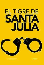 El tigre de Santa Julia Poster