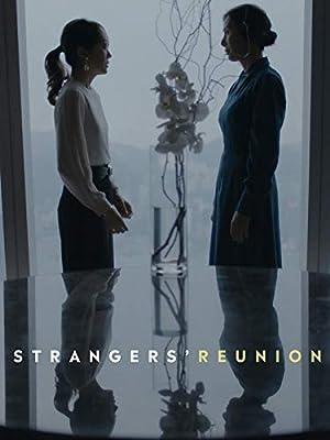 Strangers' Reunion (2019)