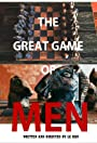 The Great Game of Men