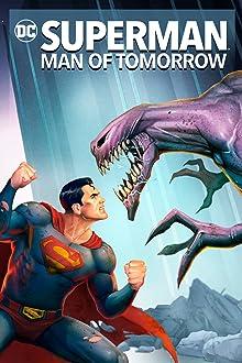 Superman: Man of Tomorrow (2020 Video)