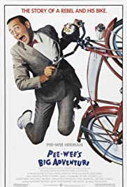 Pee-wee's Big Adventure (1985) Poster - Movie Forum, Cast, Reviews