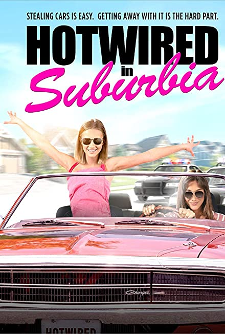 Film: Hotwired in Suburbia