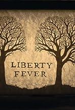 Liberty Fever