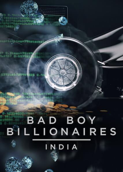 Bad Boy Billionaires: India (2020)