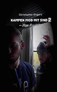 Good new downloadable movies Kampen Mod Mit Sind 2: Nye Kapitler by none [pixels]