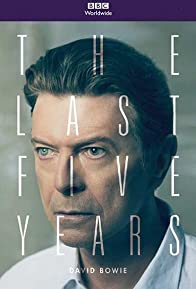 Primary photo for David Bowie: The Last Five Years