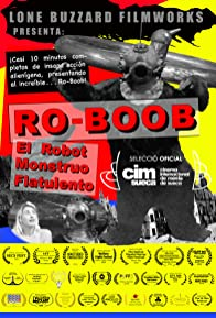 Primary photo for Ro-Boob: The Farting Robot Monster