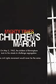Mighty Times: The Children's March (2004)