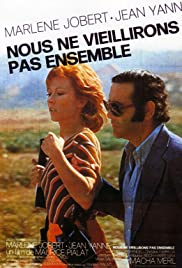 We Won't Grow Old Together (1972) Poster - Movie Forum, Cast, Reviews