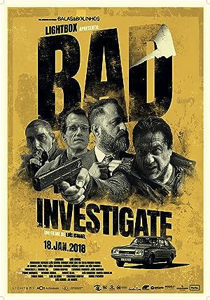 Download Bad Investigate Full Movie