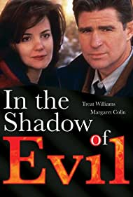 Treat Williams and Margaret Colin in In the Shadow of Evil (1995)