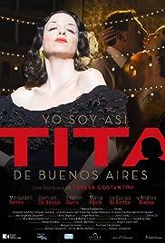 Yo soy así, Tita de Buenos Aires Poster
