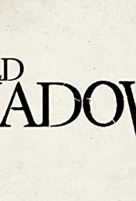 Primary photo for Old Shadows