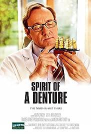 Spirit of a Denture Poster