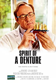 Primary photo for Spirit of a Denture
