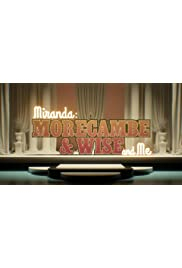 Miranda: Morecambe & Wise and Me