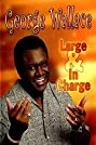 George Wallace: Large and in Charge (2004) Poster