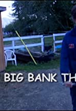 The Big Bank Theory