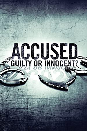 Where to stream Accused: Guilty or Innocent?
