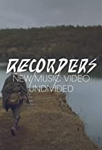 Recorders: Undivided