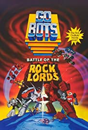GoBots: Battle of the Rock Lords (1986) Poster - Movie Forum, Cast, Reviews