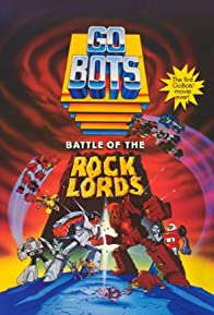 Primary photo for GoBots: Battle of the Rock Lords