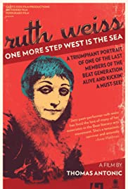 One More Step West is the Sea: Ruth Weiss Poster