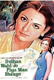 Dulhan Wahi Jo Piya Man Bhaaye Poster