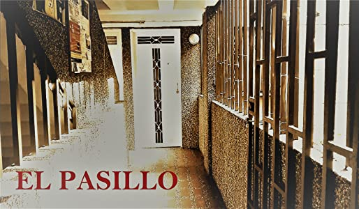 One good movie to watch El Pasillo: Cortometraje [Full]