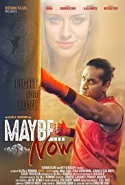 Maybe... Now Poster