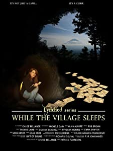 English movie websites watch online While the Village Sleeps by [Mpeg]