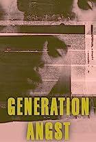 Generation Angst