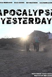 Apocalypse Yesterday Poster