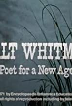 Walt Whitman: Poet for a New Age