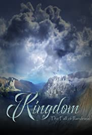 Kingdom: Fall of Illandrieal Poster