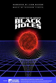 Black Holes: The Other Side of Infinity Poster