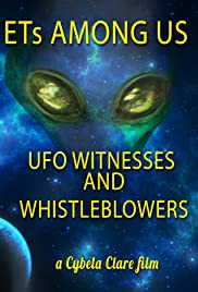 ETs Among Us: UFO Witnesses and Whistleblowers Poster