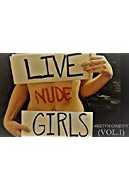 Live Nude Girls Vol. 1