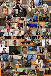 Primary photo for Global Caper-A Self Taped Movie