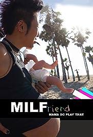 MILFriend