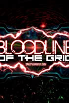 Bloodline of the Grid